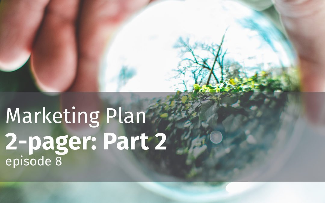 Episode 8 Marketing Plan 2-pager: Part 2