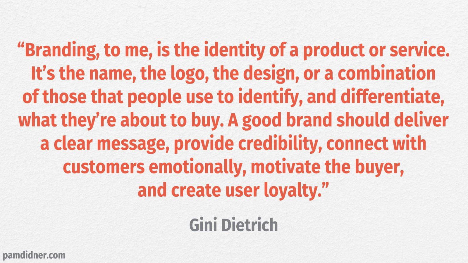 Branding Quote Gini Dietrich