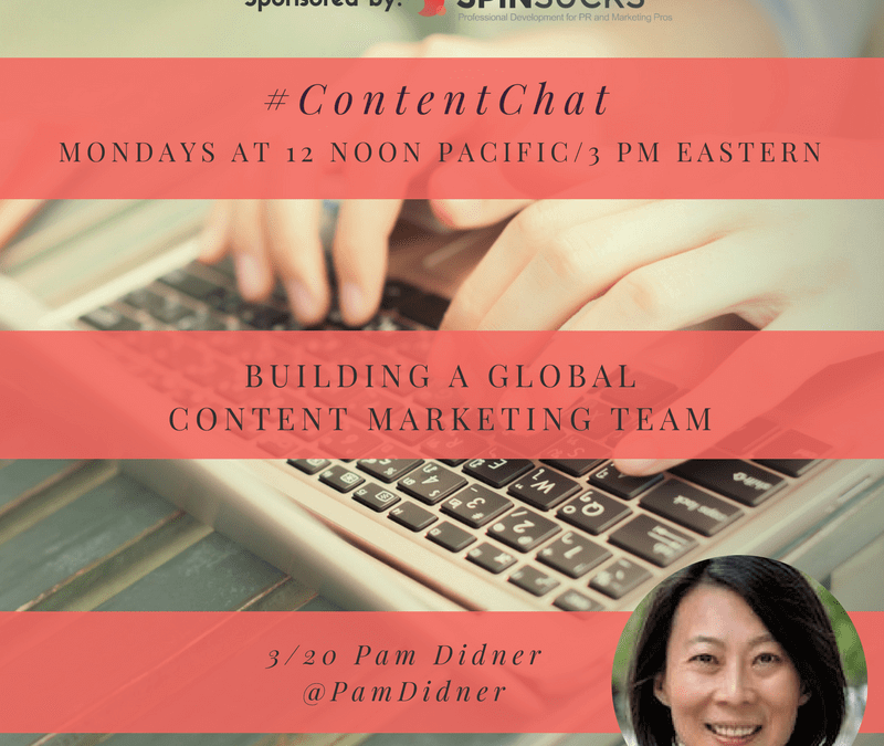 #ContentChat – How to Build A global Content Marketing Team
