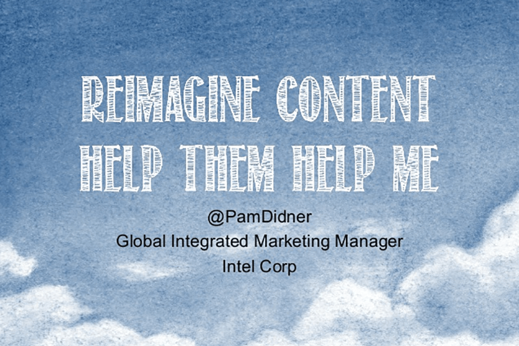 Reimagine Content: Help Them Help Me