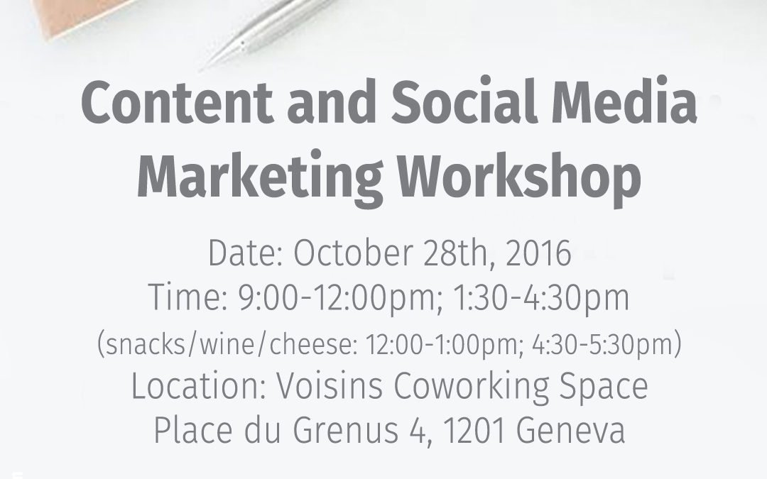 Save the date! Content and Social Media Marketing Workshop in Geneva October 28, 2016