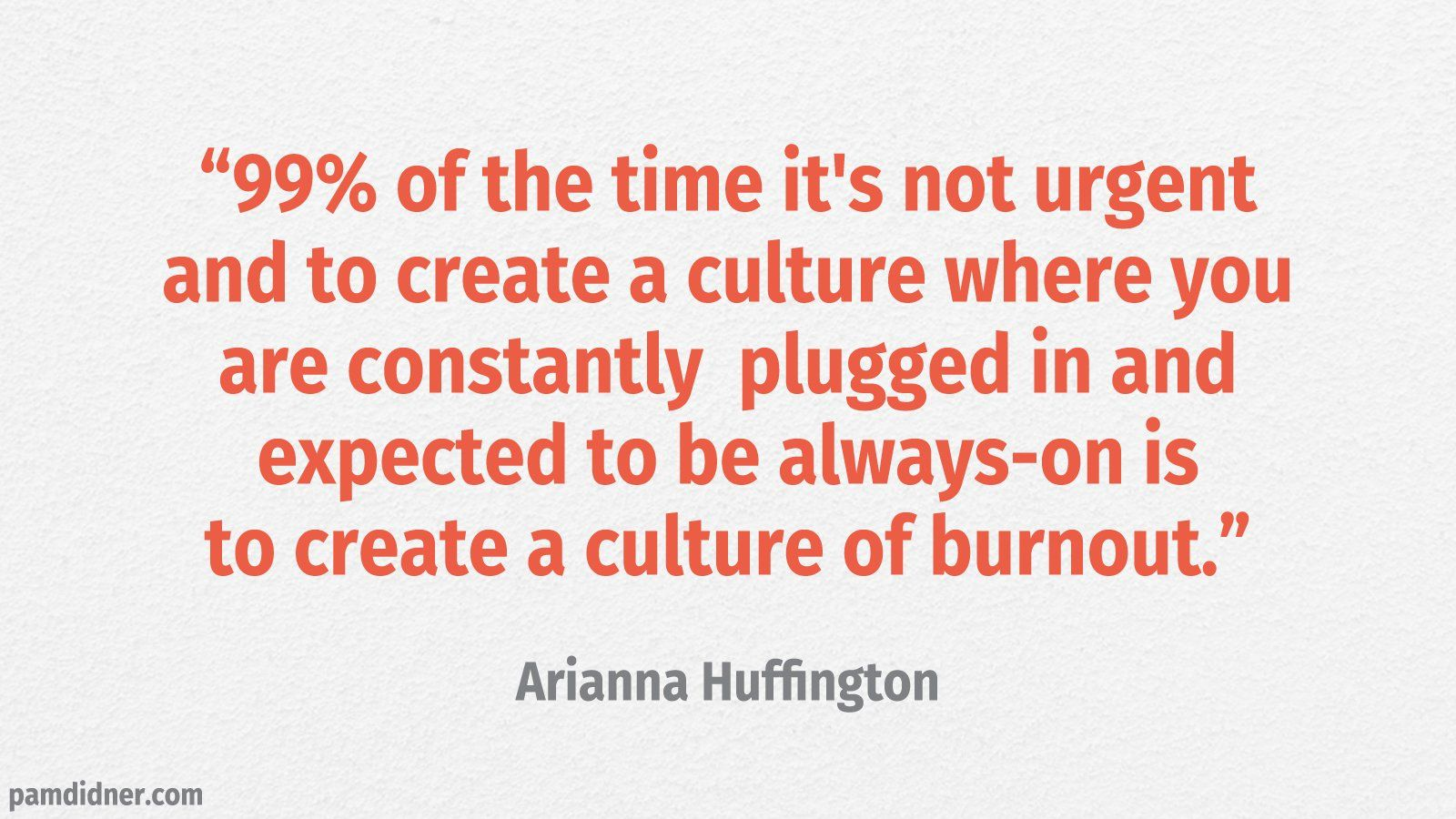 Business Burnoute Quote Arianna Huffington