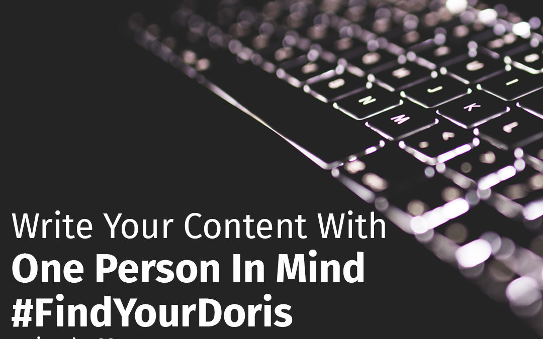 Episode 63 Write Your Content With One Person In Mind #FindYourDoris