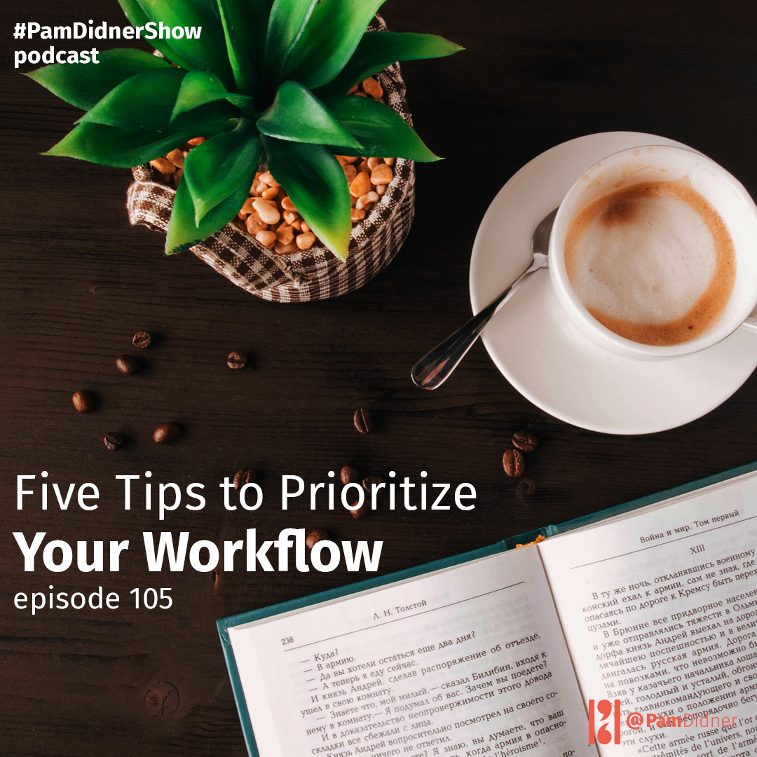 Five Ways to Prioritize Your Workload