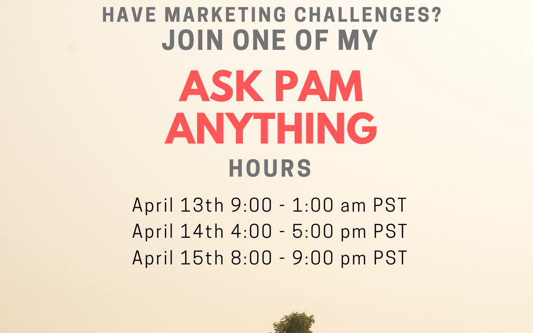 Ask Pam Anything Hour – 4/14