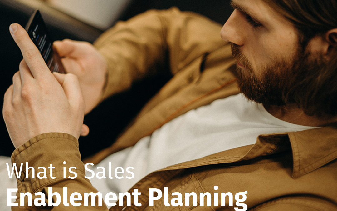 Episode 133 What is Sales Enablement Planning?