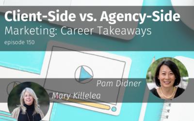 Client-Side vs. Agency-Side Marketing: Career Takeaways
