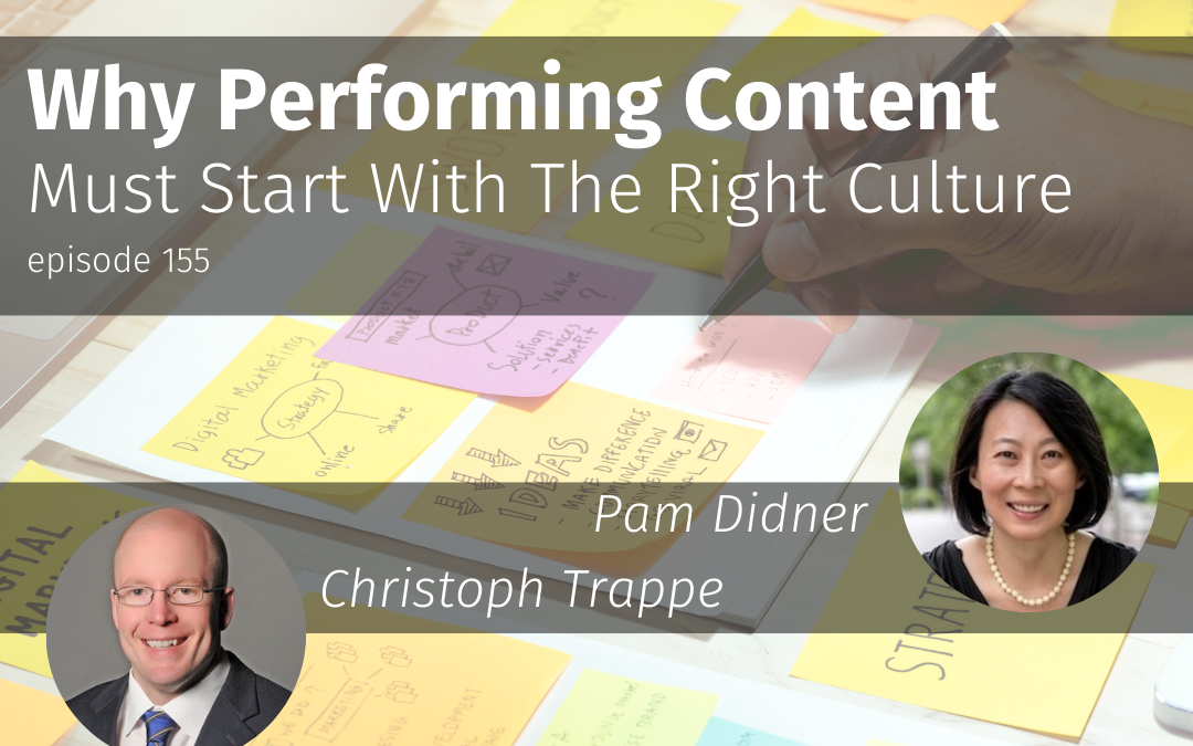 Episode 155 Why Performing Content Must Start With The Right Culture