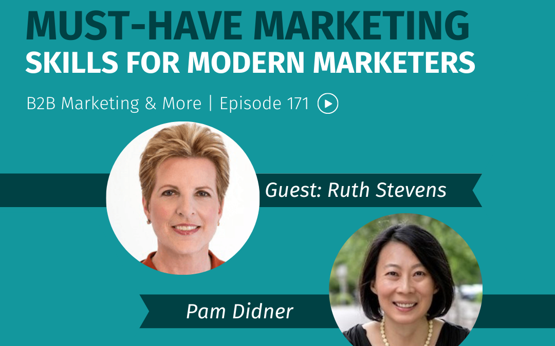 Episode 171 Must-Have Marketing Skills for Modern Marketers