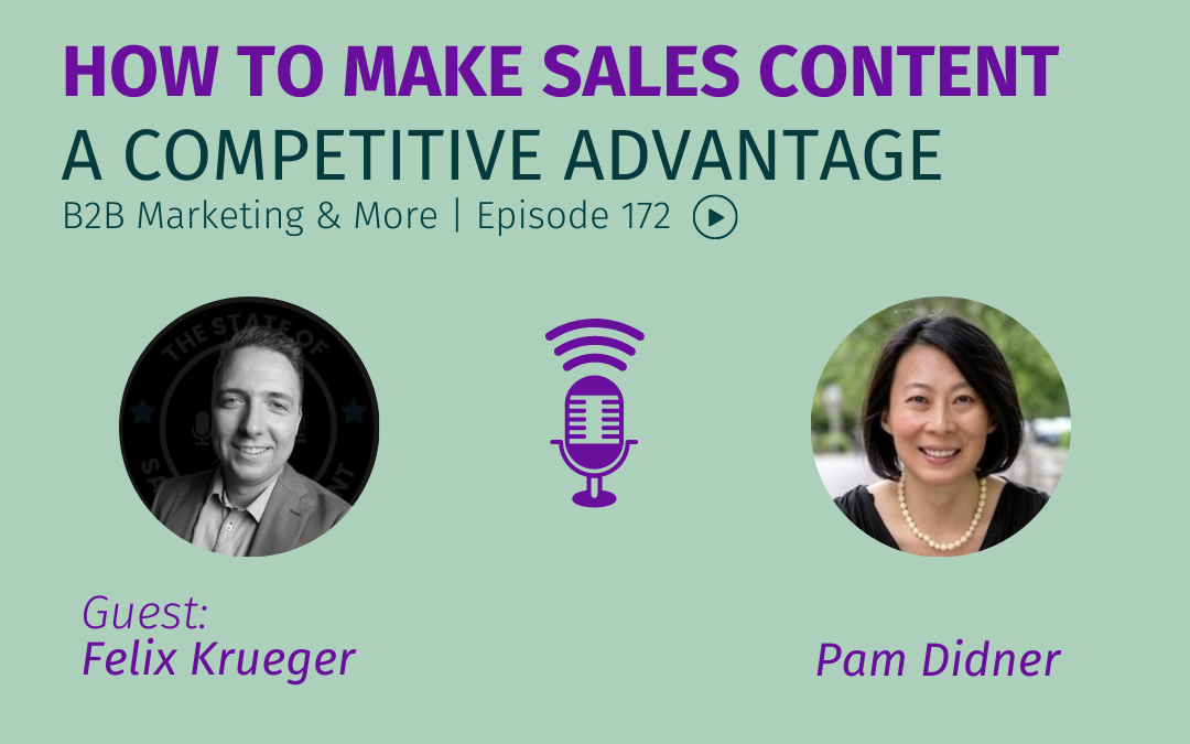 Episode 172 How to Make Sales Content a Competitive Advantage