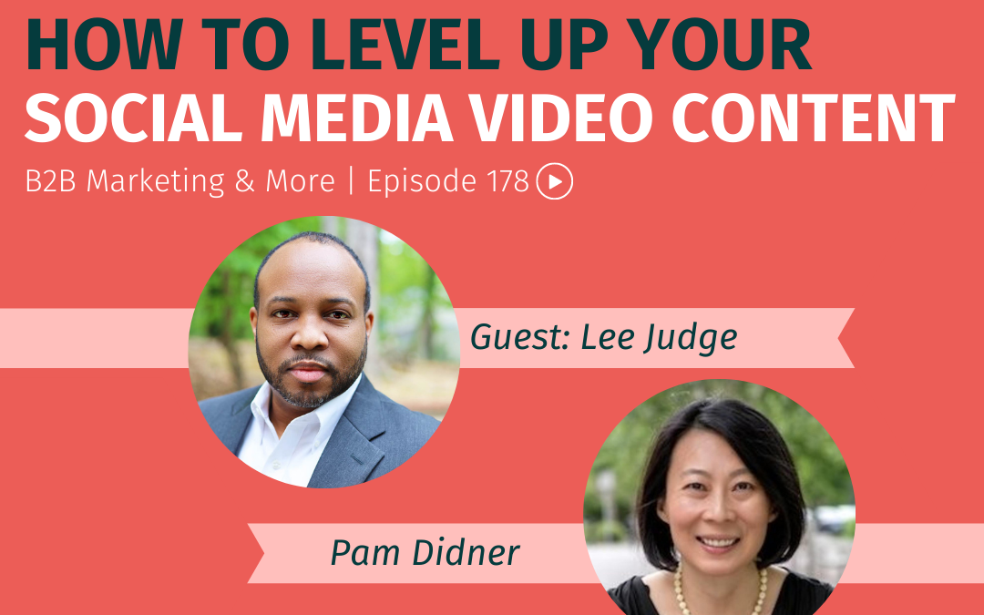 Episode 178 How to Level Up Your Social Media Video Content