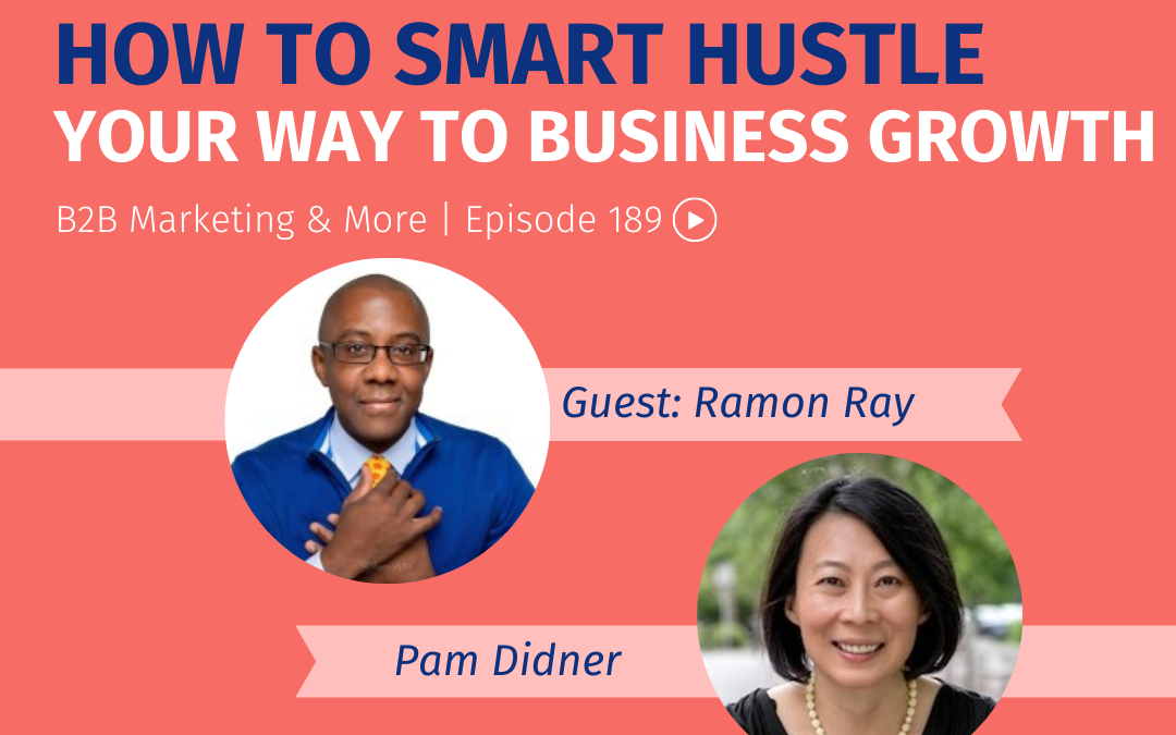 Episode 189 How to Smart Hustle Your Way to Business Growth